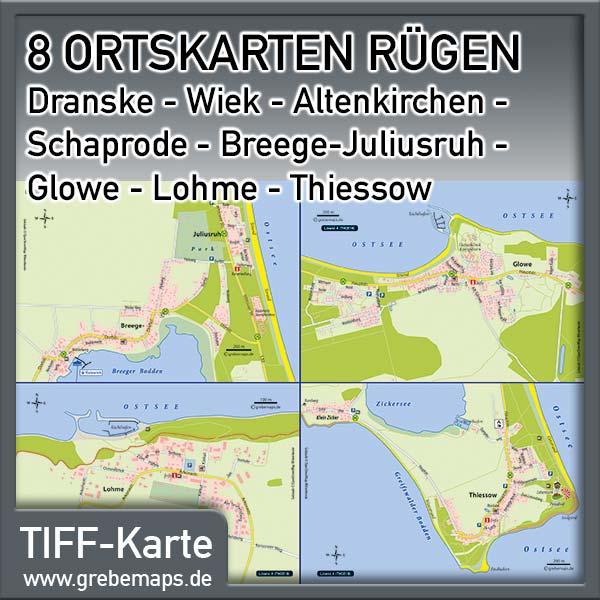 Ortskarten Rügen - Dranske - Wiek - Altenkirchen - Schaprode - Breege-Juliusruh - Glowe - Lohme - Thiessow